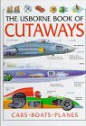 9780746024034: The Usborne Book of Cutaways (Cutaway Series)