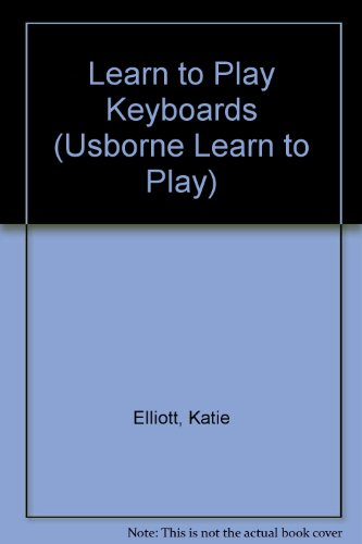 9780746024133: Learn to Play Keyboards (Usborne Learn to Play)