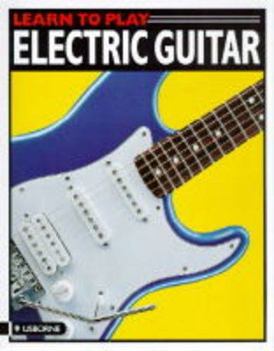 9780746024157: Electric Guitar (Usborne Learn to Play)