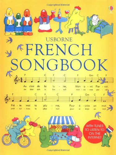 The Usborne French Songbook for Beginners (Songbooks): Marks, Anthony; Balazard, Sylvestre