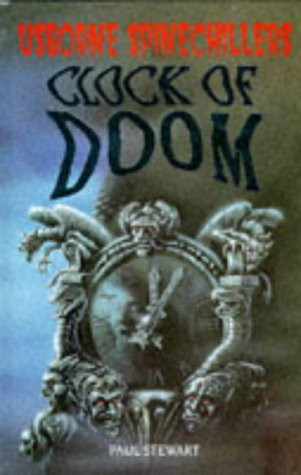 9780746024751: Clock of Doom (Usborne Spinechillers)