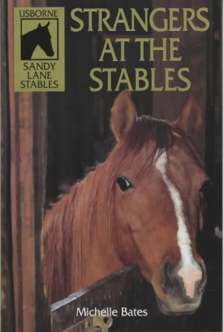 9780746024881: Strangers at the Stables (Sandy Lane Stables)