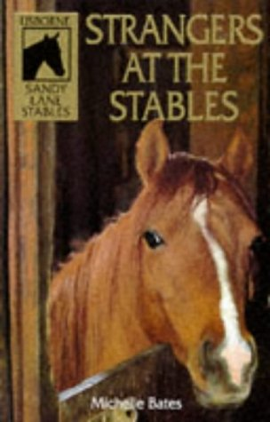 Strangers at the Stables (Sandy Lane Stables Series): Bates, Michelle