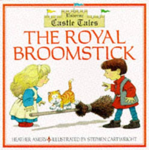 9780746025123: The Royal Broomstick (Usborne Castle Tales)