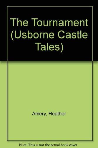 9780746025154: The Tournament (Usborne Castle Tales)