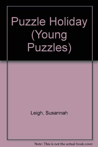 Puzzle Holiday (Young Puzzles) (0746026811) by Leigh, Susannah; Haw, Brenda