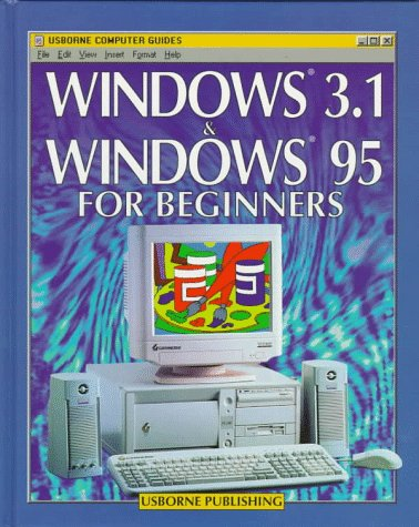 9780746026922: Windows 3.1 & Windows 95 for Beginners (Usborne Computer Guides)