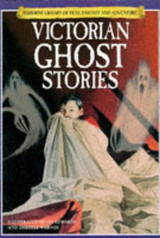 9780746027271: Victorian Ghost Stories (Usborne Library of Fear, Fantasy & Adventure)