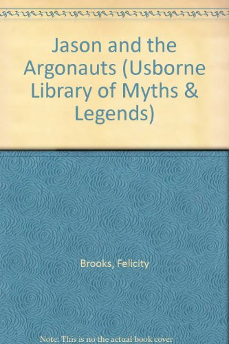 9780746027349: Jason and the Argonauts (Usborne Library of Myths & Legends)