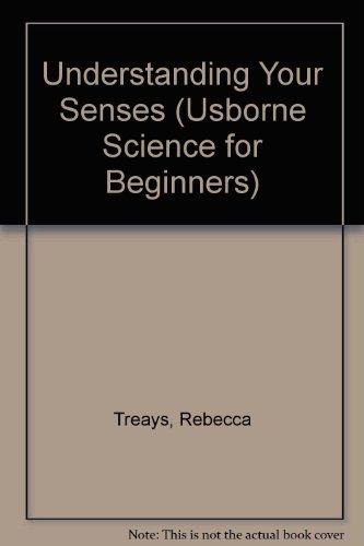 9780746027387: Understanding Your Senses (Usborne Science for Beginners)