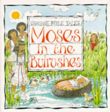 9780746027431: Moses in the Bulrushes