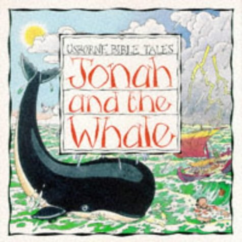 Jonah and the Whale (Usborne Bible Tales): Amery, Heather