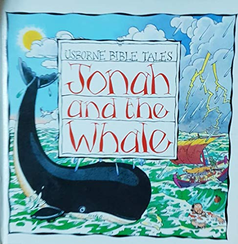9780746027462: Jonah and the Whale (Usborne Bible Tales)