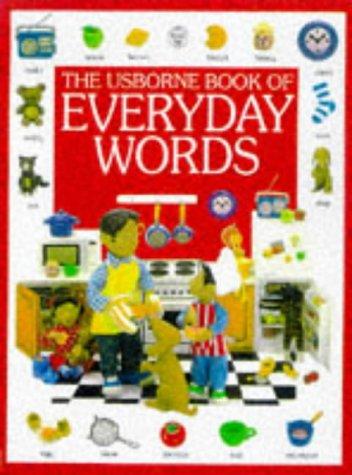 9780746027660: The Usborne Book of Everyday Words