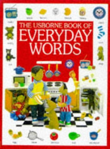 9780746027660: The Usborne Book of Everyday Words (Everyday Words Series)