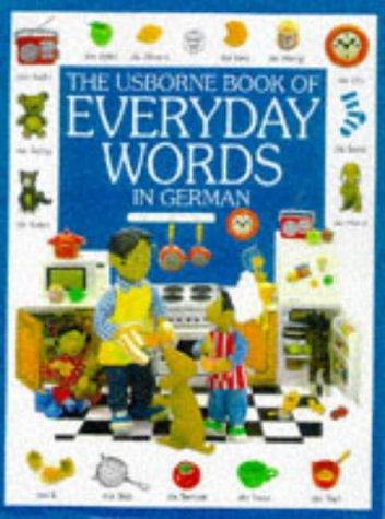 9780746027707: The Usborne Book of Everyday Words in German (Usborne Everyday Words)