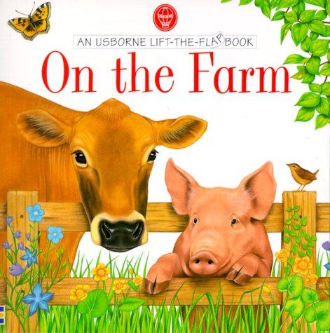 9780746027752: On the Farm (Usborne Lift the Flap Books)