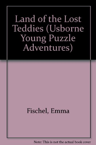 9780746027776: Land of the Lost Teddies (Usborne Young Puzzle Adventures)