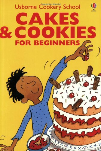 9780746028100: Cakes & Cookies for Beginners (Usborne Cooking School)