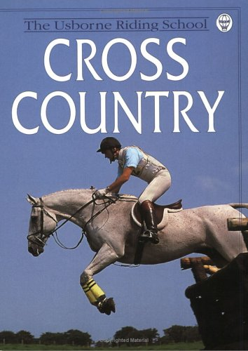9780746029275: Cross Country: The Usborne Riding School