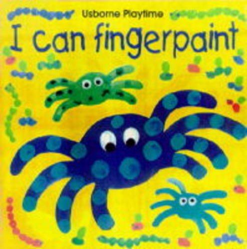 9780746029503: I Can Fingerpaint (Usborne Playtime)