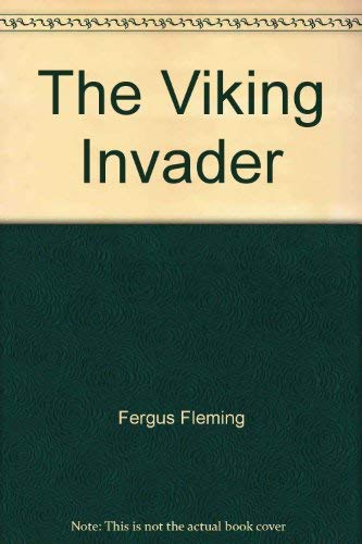 The Viking Invader (0746029586) by Fergus Fleming