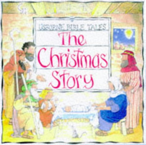 9780746029619: The Christmas Story (Usborne Bible Tales)