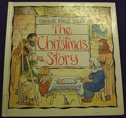 9780746029626: The Christmas Story (Usborne Bible Tales)