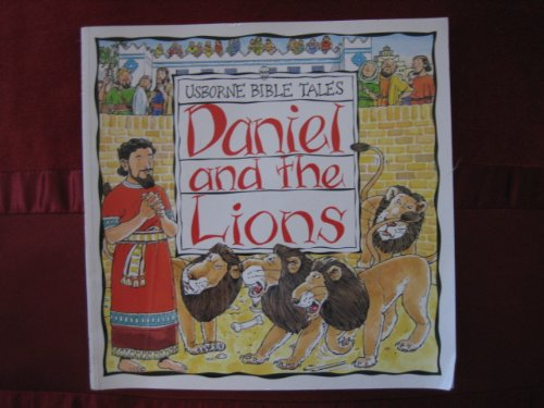 9780746029657: Daniel and the Lions (Bible Tales Series)