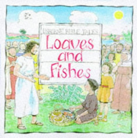 Loaves and Fishes (Bible Tales)