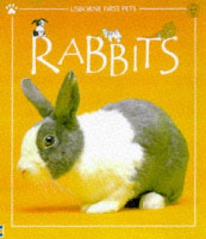 9780746029770: Rabbits (First Pets)