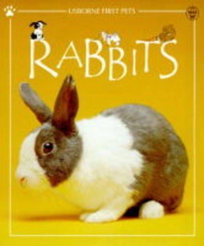 9780746029787: Rabbits (Usborne First Pets)