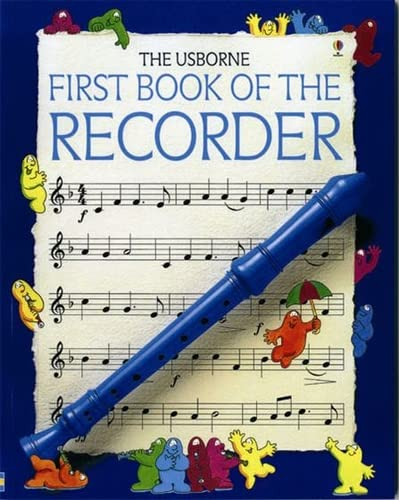 9780746029879: First Book of the Recorder (Usborne First Music)