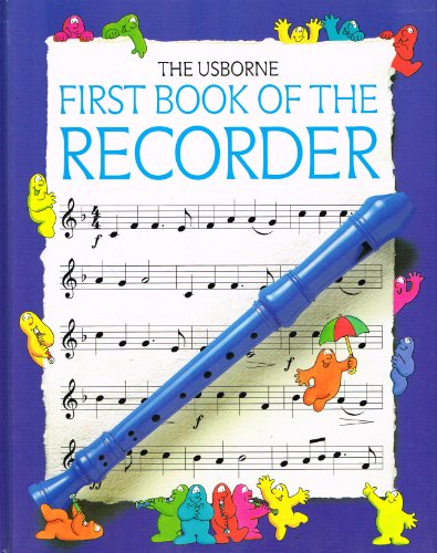 9780746029886: First Book of the Recorder (Usborne First Music)
