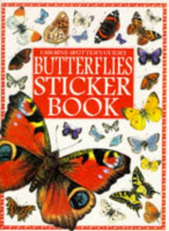 Butterflies Sticker Book (Usborne Spotter's Sticker Books) (9780746030011) by Hyde, G.E.