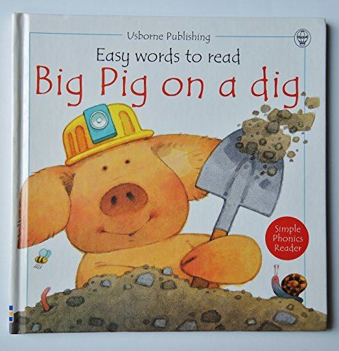 9780746030226: Big Pig on a Dig (Usborne Easy Words to Read)