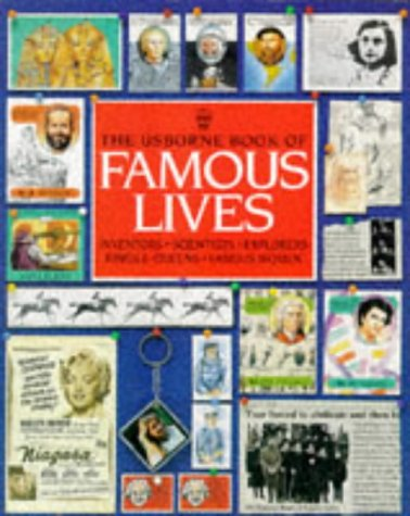 9780746030332: The Usborne Book of Famous Lives (Famous Lives Series)