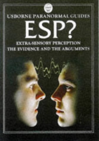 9780746030608: ESP?: The Evidence and the Arguments (Usborne Paranormal Guides)