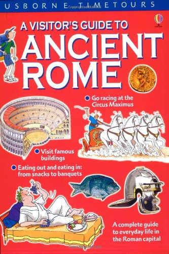 9780746030646: A Visitor's Guide to Ancient Rome (Usborne Time Tours)