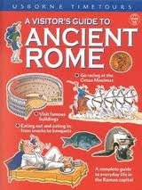 9780746030653: A Visitor's Guide to Ancient Rome (Usborne Time Tours)
