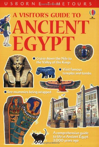 A Visitor's Guide to Ancient Egypt (Time Tours (Usborne)): Sims, Lesley