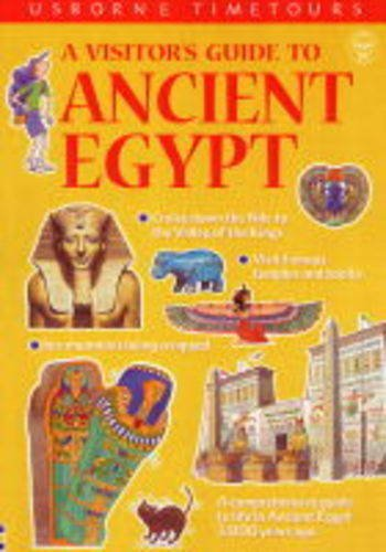 9780746030684: A Visitor's Guide to Ancient Egypt (Usborne Time Tours)