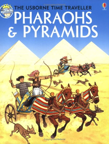Pharaohs and Pyramids (Time Traveler Series)