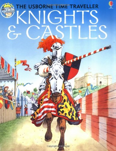 9780746030752: Knights and Castles (Usborne Time Traveler)
