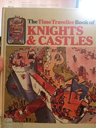 9780746030769: Knights and Castles (Usborne Time Traveller)