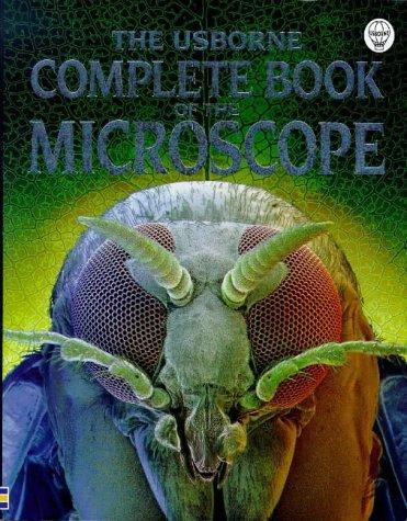 9780746031063: The Usborne Complete Book of the Microscope (Complete Books)