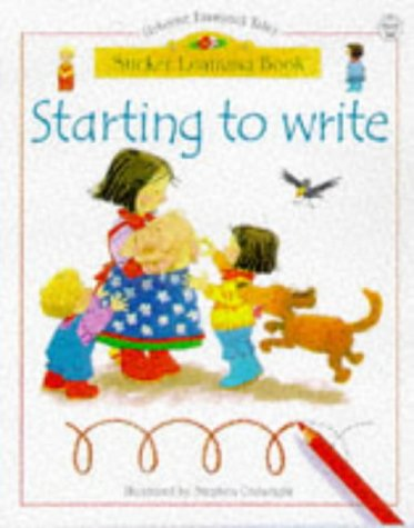 Starting to Write (Usborne Sticker Learning Books): Usborne Books
