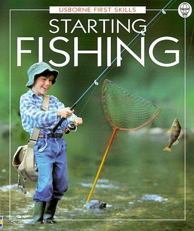 9780746031193: Starting Fishing