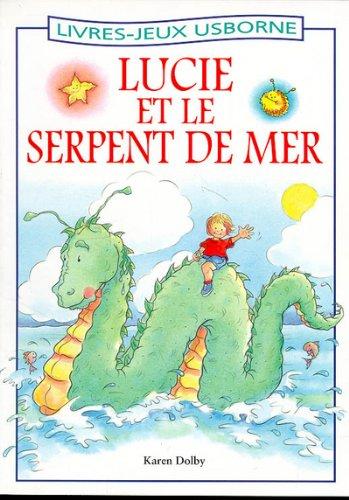 9780746031285: Lucie et le serpent de mer