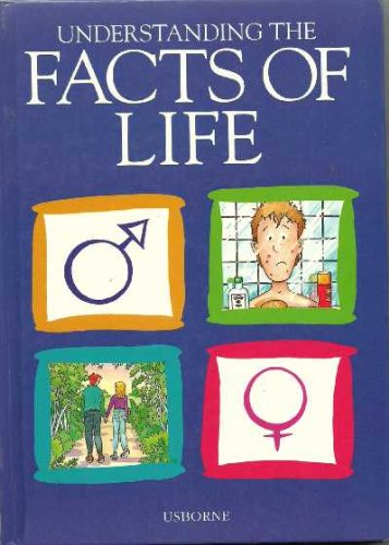 9780746031452: Understanding the Facts of Life